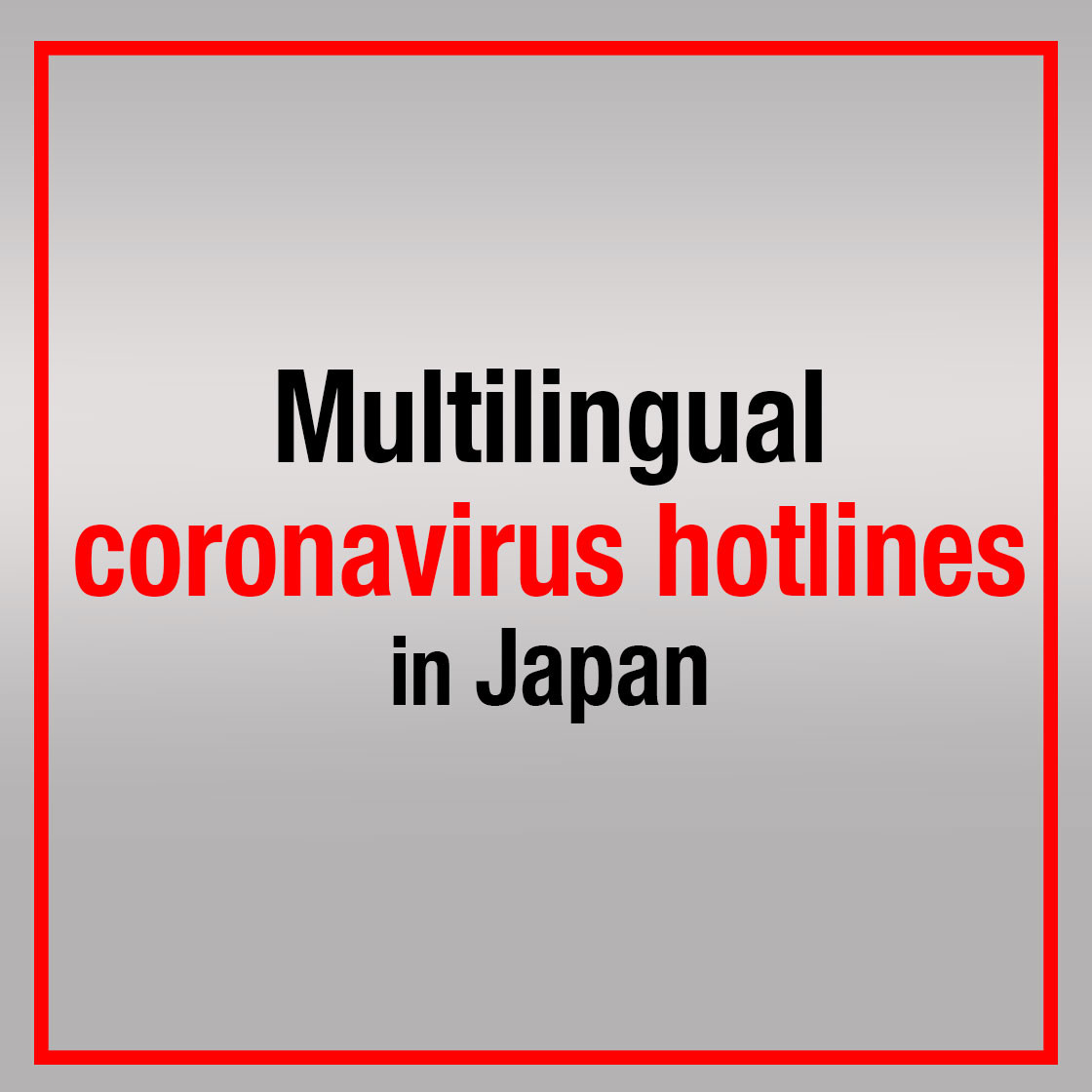 Multilingual coronavirus hotlines in Japan