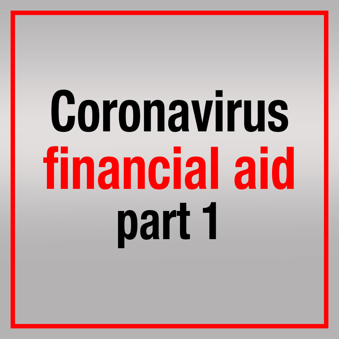 How to apply for coronavirus financial aid programs