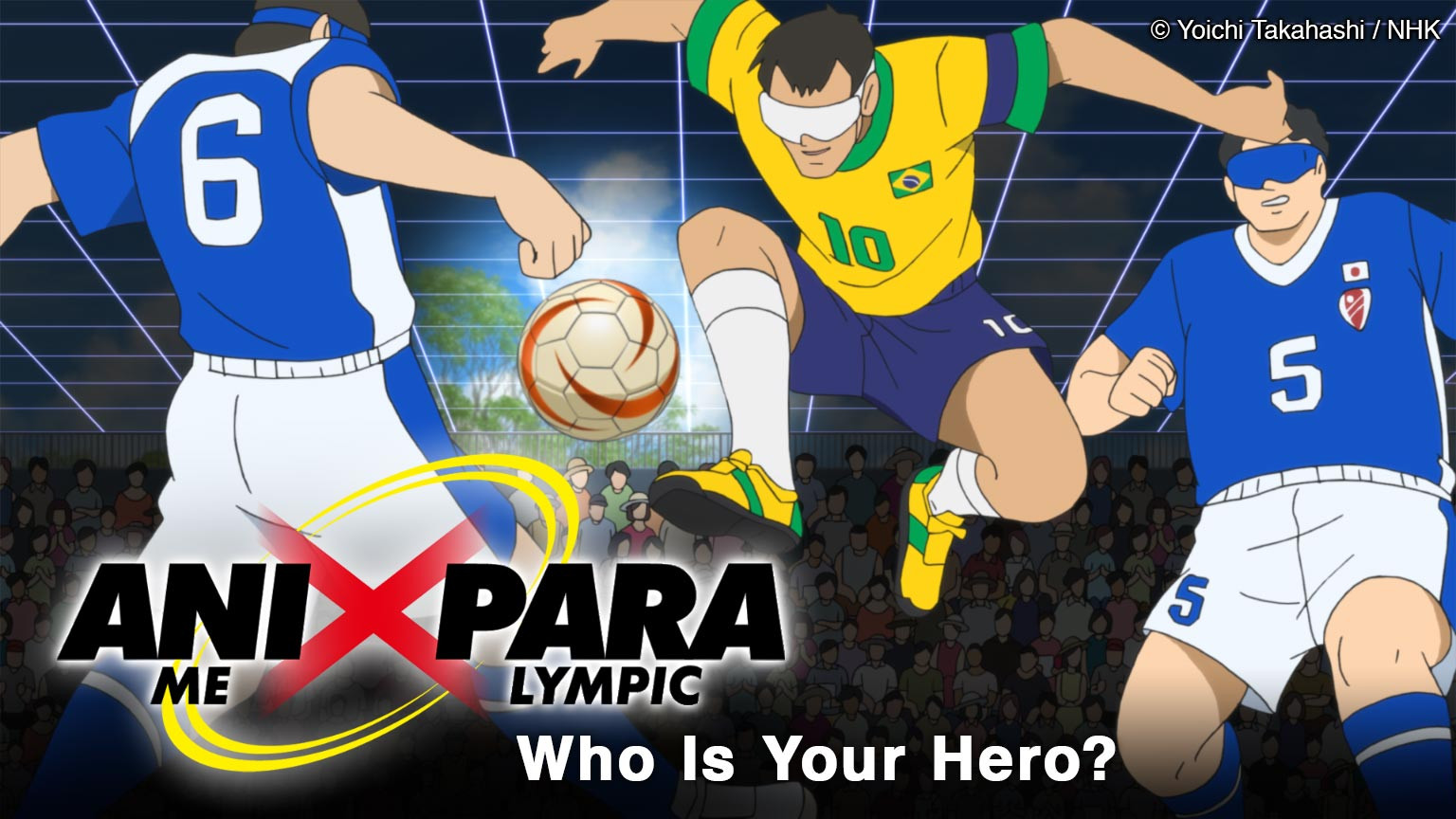 Animation x Paralympic: Who Is Your Hero?
