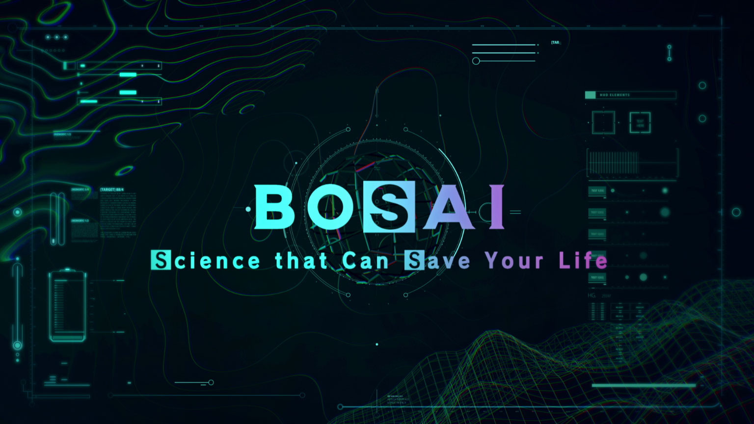 BOSAI: Science that Can Save Your Life
